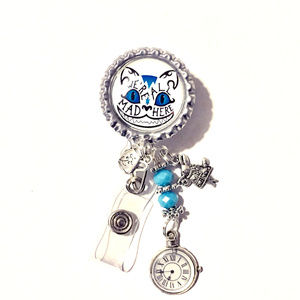 We're All Mad Here ID Retractable Reel Badge
